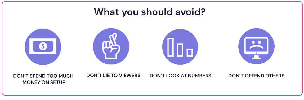 What you should avoid on stream?