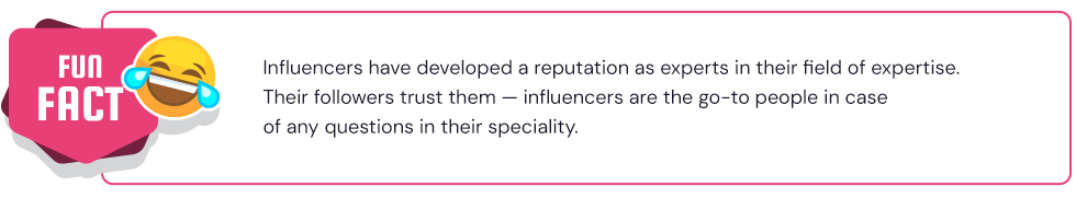 influencers are considered experts in their field